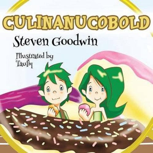 Culinanucobold: The Kitchen Cupboard Pixies Steven Goodwin