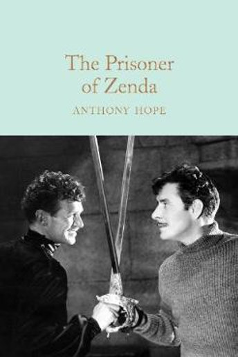 The Prisoner Of Zenda Anthony Hope
