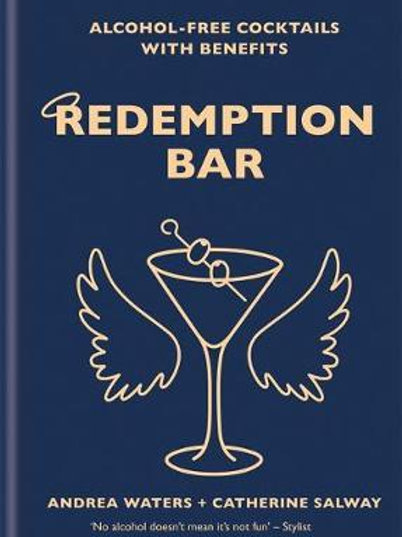 Redemption Bar Alcohol Free Cocktails Catherine Salway