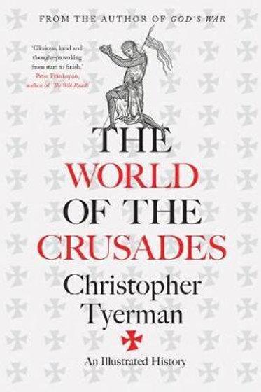 World Of The Crusades Christopher Tyerman