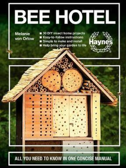 Bee Hotel: All you need to know in one concise manual Orlow Melanie von