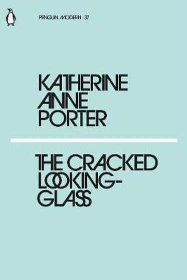 Cracked Looking-Glass Katherine Anne Porter