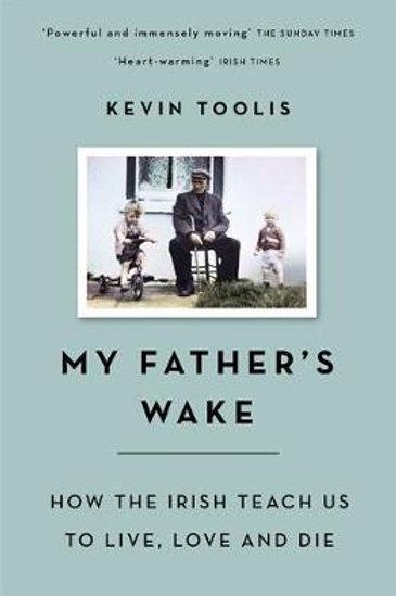 My Fathers Wake Kevin Toolis