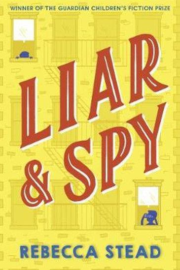 Liar and Spy Rebecca Stead