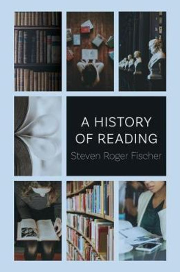 History Of Reading Fischer, Steven Roger