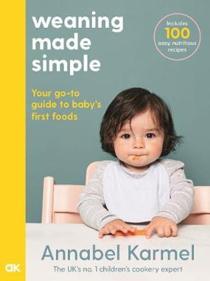 Weaning Made Simple Annabel Karmel