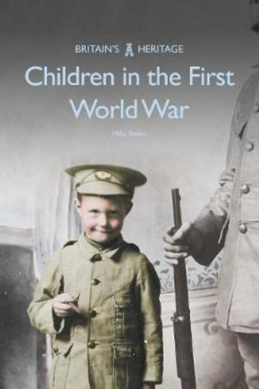 Children In First World War Mike Brown