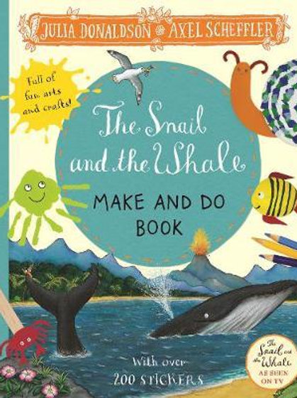 Snail and the Whale Make and Do Book Julia Donaldson