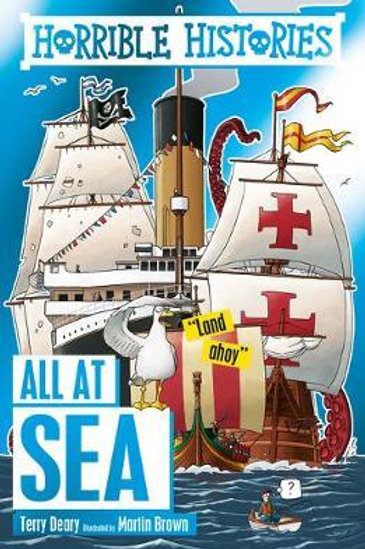 Horrible Histories All at Sea Terry Deary