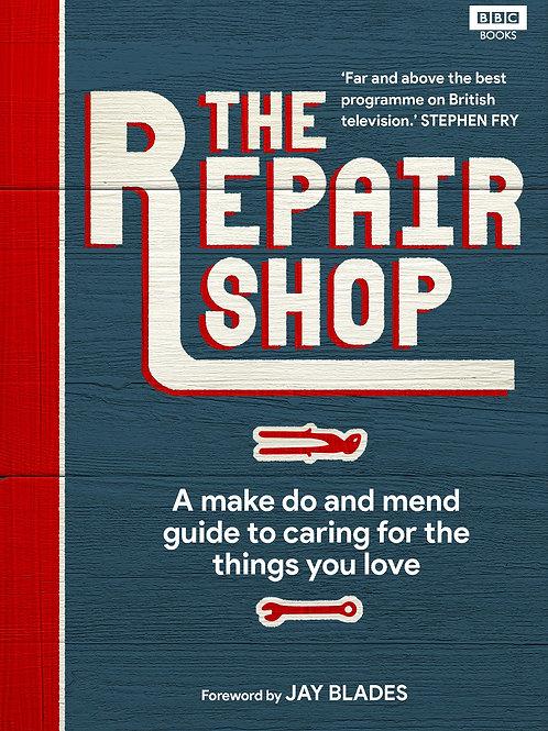 Repair Shop: A Make Do and Mend Handbook Karen Farrington