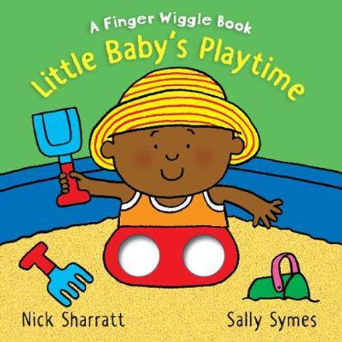 Little Baby's Playtime: A Finger Wiggle Book Sally Symes