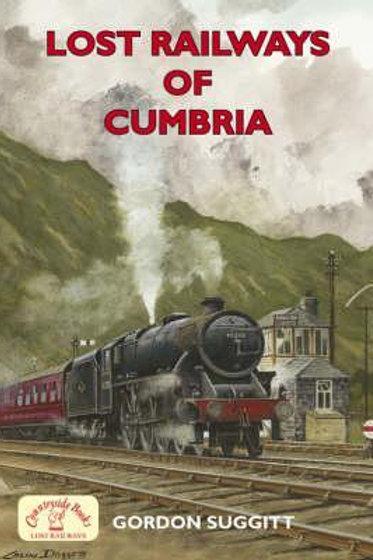 Lost Railways of Cumbria Gordon Suggitt