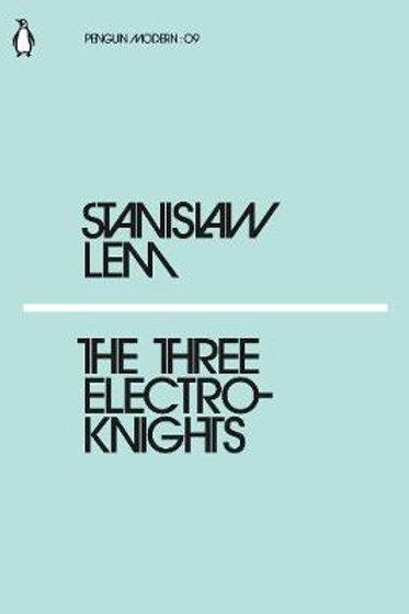 Three Electroknights Stanislaw Lem