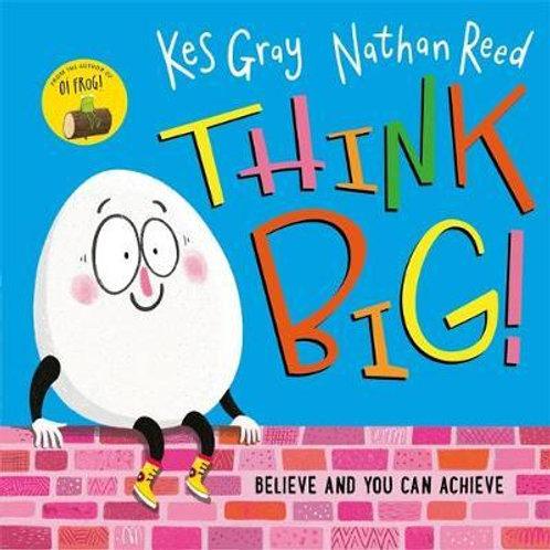 Think Big Kes Gray