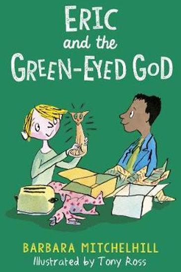 Eric and the Green-Eyed God Barbara Mitchelhill