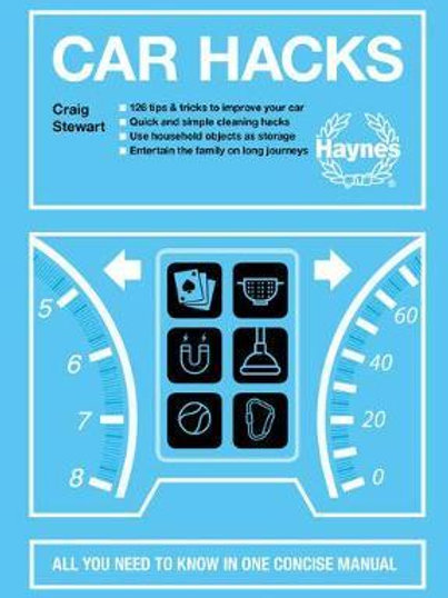 Car Hacks: All you need to know in one concise manual Craig Stewart
