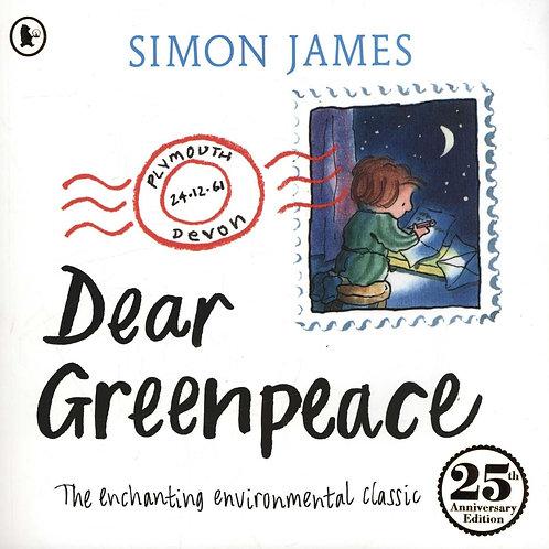 Dear Greenpeace 25th Anniversary Edition Simon James