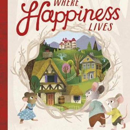 Where Happiness Lives Barry Timms
