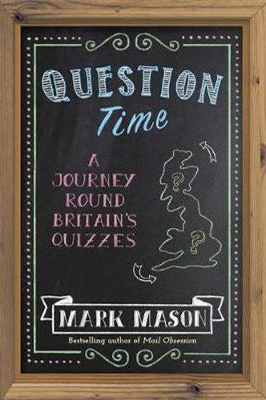 Question Time Mark Mason