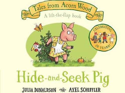 Hide-and-Seek Pig: 20th Anniversary Edition Julia Donaldson
