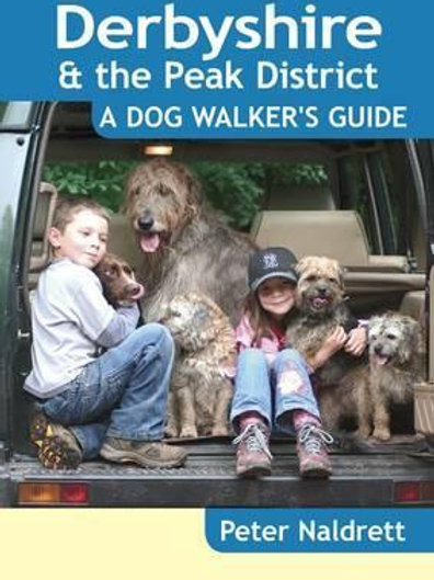 Derbyshire & Peak Dist Dog Walk Gd Peter Naldrett