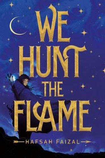 We Hunt The Flame Hafsah Faizal