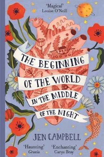 Beginning Of World In Middle Of Night Jen Campbell