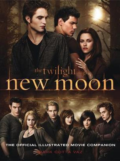 New Moon: The Official Illustrated Movie Companion Mark Cotta Vaz
