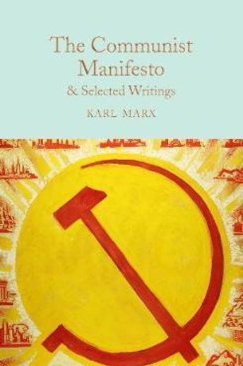 Communist Manifesto & Selected Writings Karl Marx