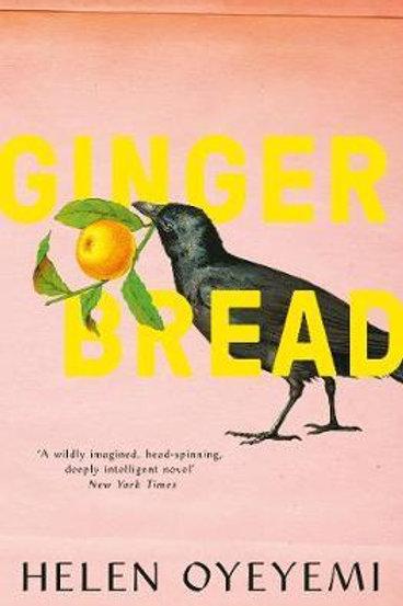 Gingerbread Helen Oyeyemi
