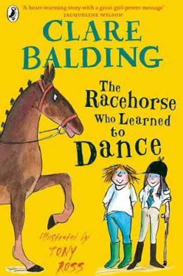 The Racehorse Who Learned to Dance Clare Balding