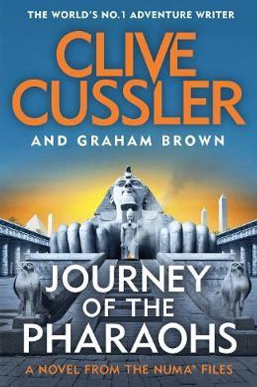 Journey of the Pharaohs: Numa Files #17 Clive Cussler