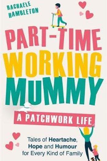 Part-Time Working Mummy Rachaele Hambleton