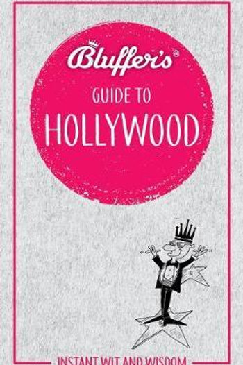 Bluffer's Guide To Hollywood Sally Whitehill