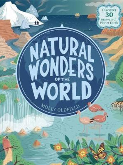 Natural Wonders Of The World Molly Oldfield