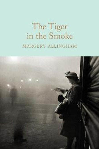Tiger In Smoke Margery Allingham