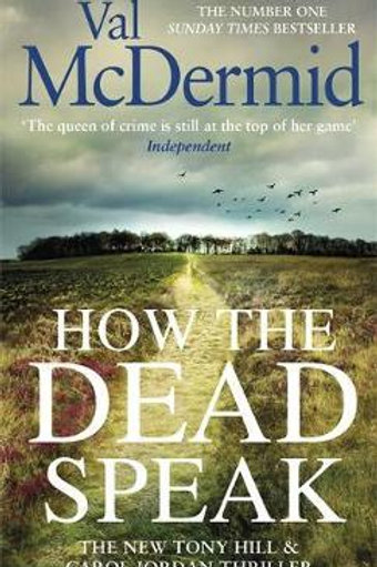 How the Dead Speak Val McDermid