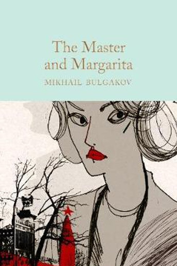 The Master and Margarita Mikhail Bulgakov