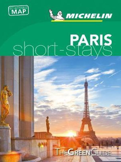 Paris : Green Guide Short Stays  ,