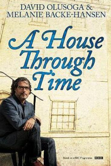House Through Time David Olusoga