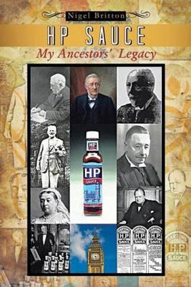 HP Sauce My Ancestors' Legacy Nigel Britton