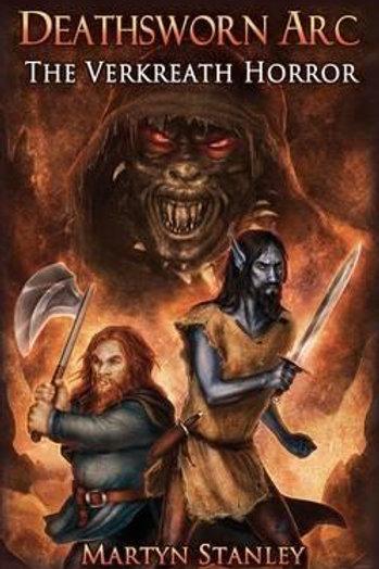 Deathsworn Arc: The Verkreath Horror Martyn Stanley