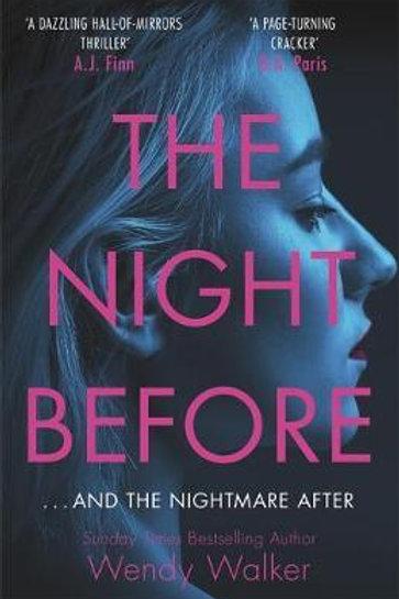Night Before: 'A dazzling hall-of-mirrors thriller' AJ Finn Wendy Walker