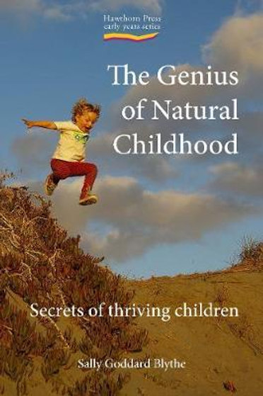 Genius Natural Childhood Secret Thriv Ch Sally Blyth