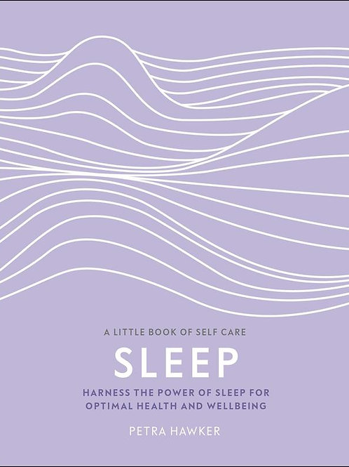 Harness the Power of Sleep for Optimal Health and Wellbeing PhD Petra Hawker