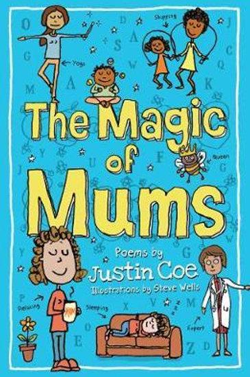 Magic Of Mums Justin Coe