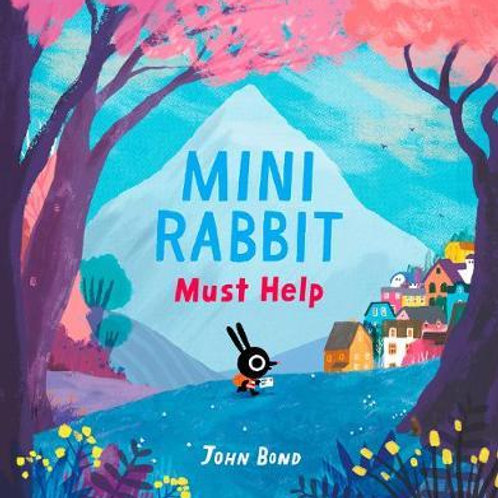 Mini Rabbit Must Help John Bond