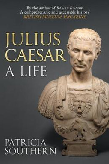 Julius Caesar: A Life Patricia Southern