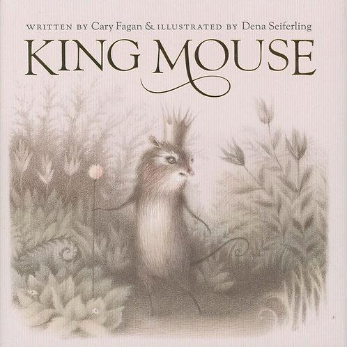 King Mouse Cary Fagan