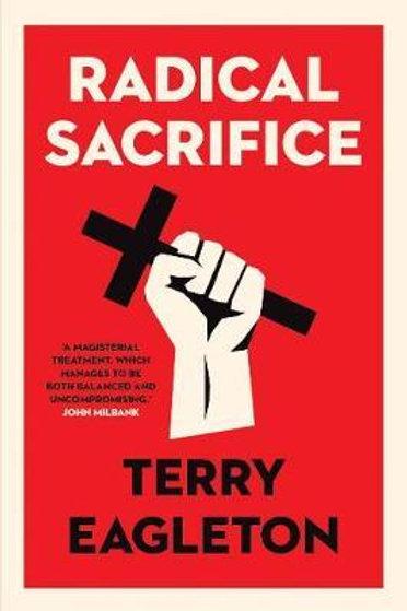 Radical Sacrifice Terry Eagleton